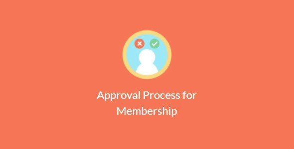 Paid Memberships Pro – Approval Process For Membership