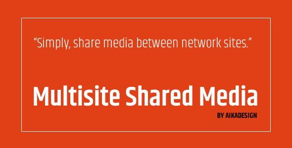 WordPress Multisite Shared Media
