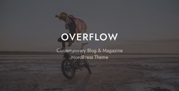 Overflow - Contemporary Blog & Magazine Theme