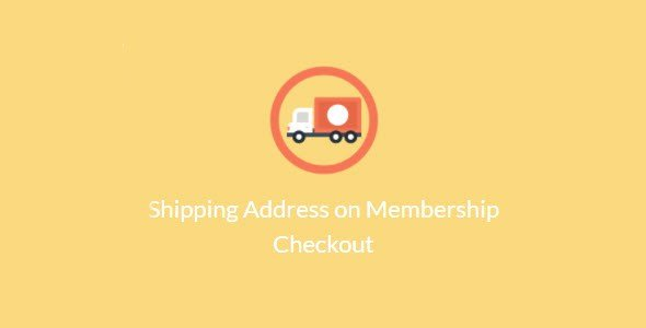 Paid Memberships Pro – Shipping Address On Membership Checkout