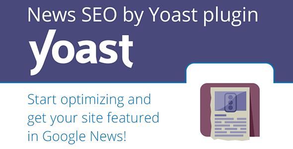 Yoast News Seo For Wordpress Plugin
